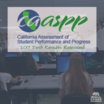 Third Year of Statewide CAASPP Test Results Released