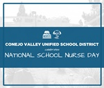 "CVUSD Celebrates ""National School Nurse Day"" - May 6, 2020"