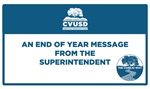 An End of Year Message from the Superintendent