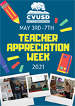 CVUSD Celebrates National Teacher Appreciation Week: May 3rd-7th