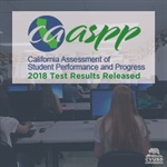 CVUSD Students Outperform County & Statewide Achievement Levels in 2018 CAASPP Test Results