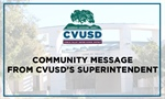 Community Message from CVUSD's Superintendent