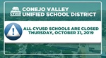 All CVUSD Schools & District Offices are Closed Thursday, October 31st
