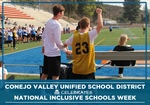 CVUSD Celebrates Inclusive Schools Week!
