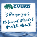 CVUSD Recognizes May as National Mental Health Month
