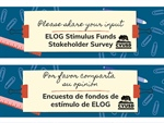 Share Your Input: ELOG Stimulus Funds Stakeholder Survey