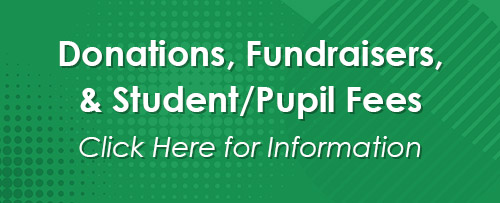 Donations, Fundraisers, & Student/Pupil Fees
